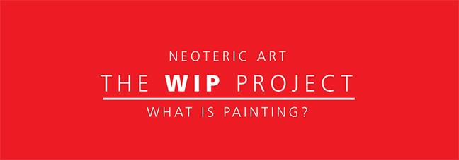 Read more about the article The WIP Projects: What is Painting?