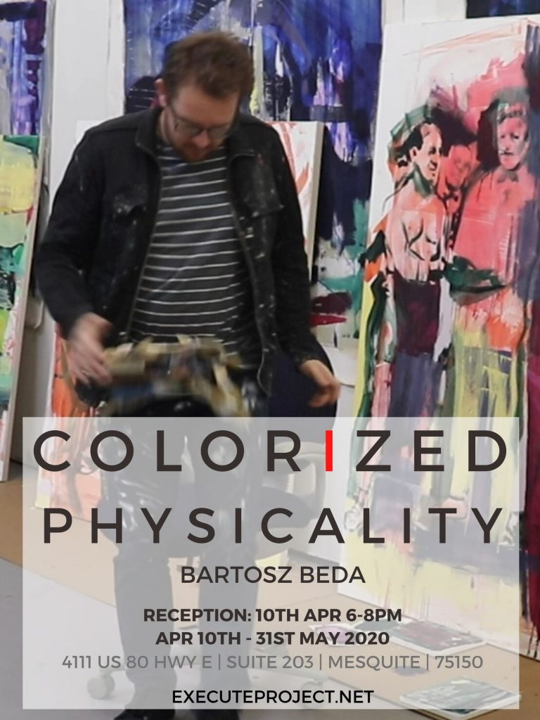 "Execute Project Solo Exhibition ""Colorized Physicality"" by Dallas based artist Bartosz Beda"