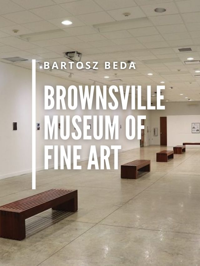 Read more about the article Brownsville Museum of Fine Art