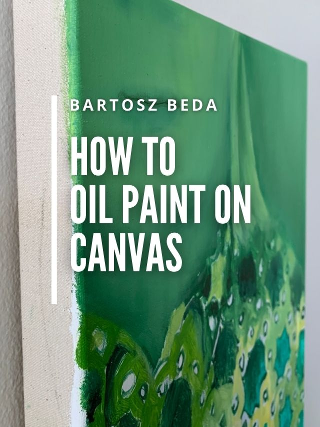 Read more about the article How to oil paint on canvas