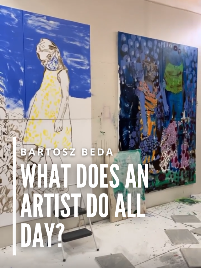 Read more about the article What Does an Artist Do all Day?