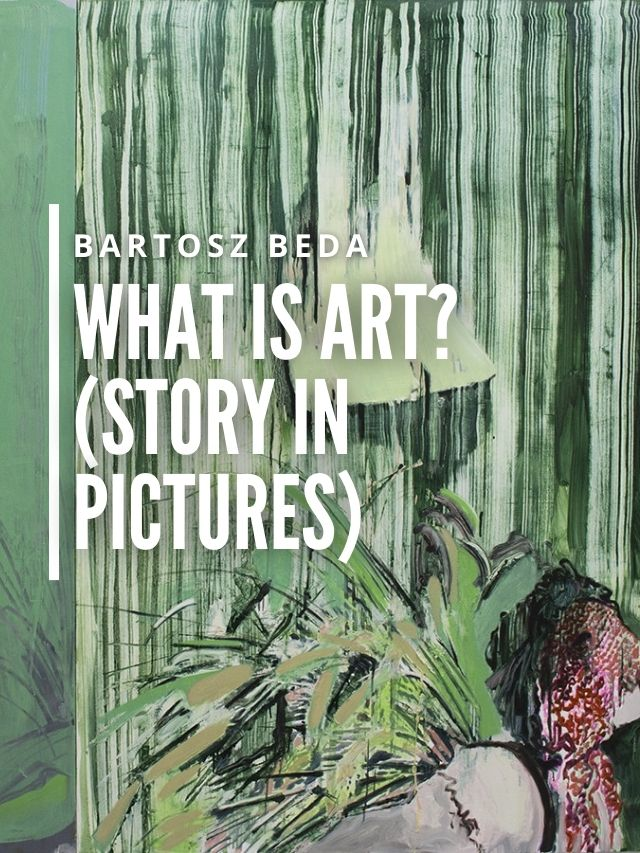 Read more about the article What Is Art? (story in pictures)