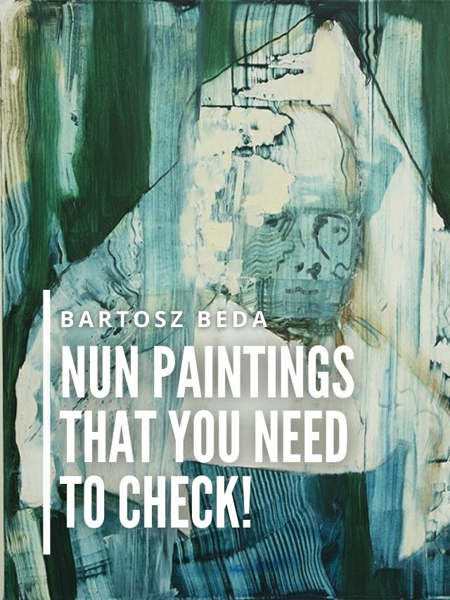 Read more about the article Painting of Nuns That You Need to Check!