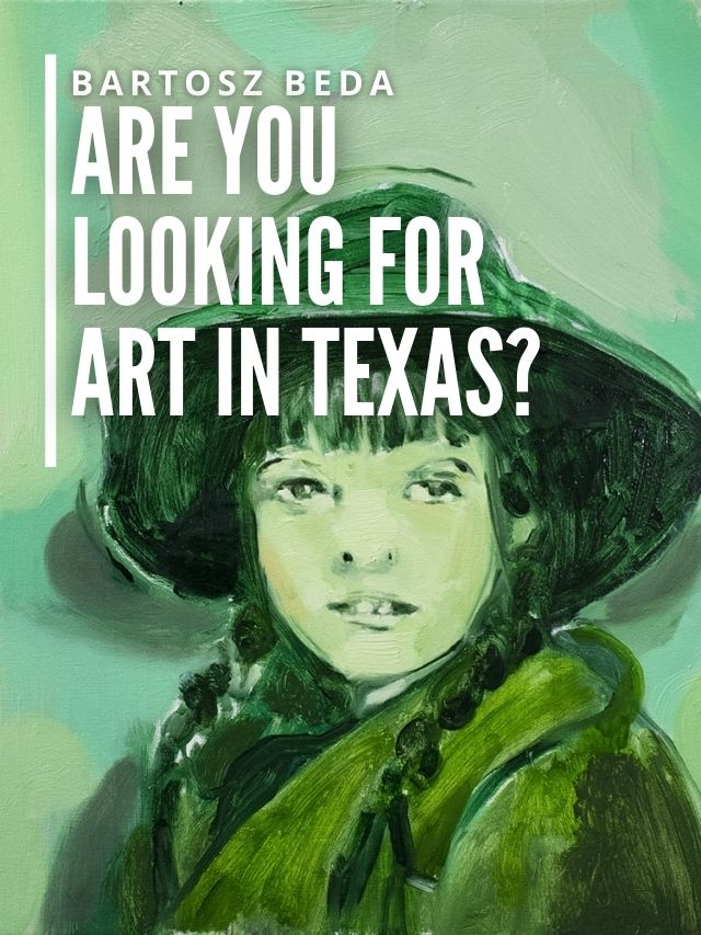 Read more about the article Are You Looking for Art in Texas?